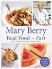 Real Food - Fast by Mary Berry (Hardback, 2013)