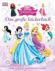 Disney Prinzessin. Das große Stickerbuch von Walt Disney (2015, Taschenbuch)
