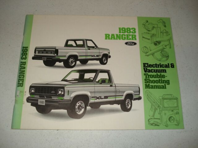 1983 Ford Ranger Wiring And Vacuum Diagrams Service Manual Shop Book