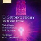 O Guiding Night: The Spanish Mystics (CD, Apr-2011, Coro (Classical Label))