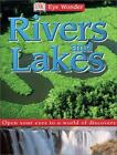 Eye Wonder: Rivers and Lakes by Dorling Kindersley Publishing Staff and Simon Holland (2003, Hardcover)