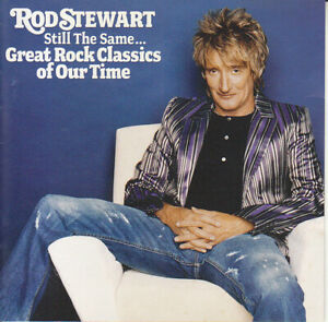 Rod-Stewart-USA-2006-Still-The-Same-Great-Rock-Classics-Of-Our-Time-CD