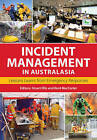 Incident Management in Australasia: Lessons Learnt from Emergency Responses by CSIRO Publishing (Paperback, 2016)