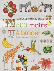 Cahier-de-point-de-croix-500-motifs-a-broder-vol-1-Sylvette-Lhorte
