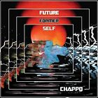 Future Former Self [Digipak] by CHAPPO (CD, May-2015, Votiv)
