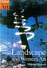 Landscape and Western Art by Malcolm Andrews (Paperback, 1999)