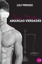 Dulces Mentiras, Amargas Verdades (Segunda Edicion) by Lily Perozo (2014,...