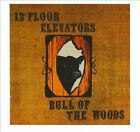 Bull of the Woods [Limited Edition 2CD] by The 13th Floor Elevators (CD, Mar-2011, 2 Discs, Snapper)