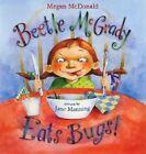 Beetle McGrady Eats Bugs 9780060013547 by Megan McDonald Hardcover