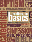 Confirmation Basics by Concordia Publishing House (Paperback / softback, 2009)