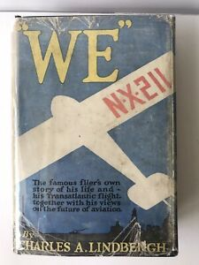 WE-Charles-Lindbergh-1st-Edition-1st-Printing-HC-DJ-1927-Aviation-Flight-H