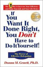 If You Want It Done Right, You Don't Have to Do It Yourself!: The Power of Effec