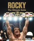 Rocky The Ultimate Guide by Ed Gross (Hardback, 2007)