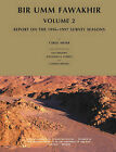 Bir Umm Fawakhir: Report on the 1996-1997 Survey Seasons: v. 2 by Clemens D. Reichel, Lisa A. Heidorn, Carol Meyer, Alexandra A. O'Brien (Paperback, 2011)
