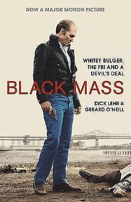 1 of 1 - (Very Good)-Black Mass: Whitey Bulger, the FBI and a Devil's Deal (Paperback)-Le