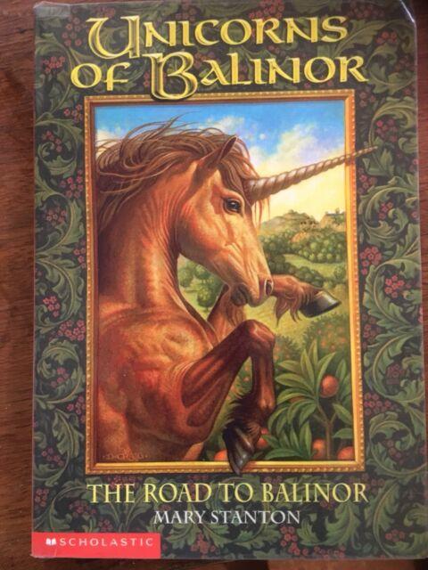 "Unicorns of Balinor ""The Road To Balinor"" By Mary Stanton #1"