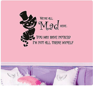 Image Is Loading Cheshire Cat Quote We 039 Re All Mad  Part 69