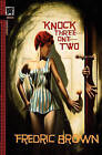 Knock Three-One-Two by Fredric Brown (Paperback / softback, 2010)