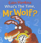 What's the Time, Mr. Wolf? by Colin Hawkins (Paperback, 2003)