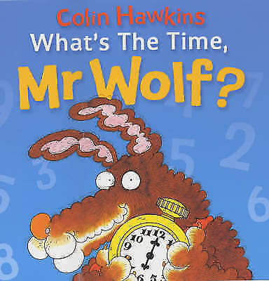 What's the Time, Mr. Wolf? (Mr. Wolf Books)-ExLibrary