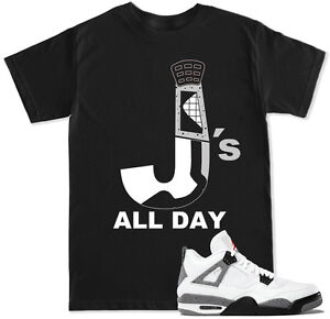 c141b7d84672c7 Details about J s ALL DAY R4 Cement T Shirt to match with Air Jordan Retro  4 Cement Grey Shoes