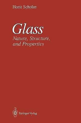 Glass: Nature, Structure, and Properties (Recent Research in Psychology), , Scho