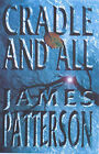 Cradle and All by James Patterson (Paperback, 2000)