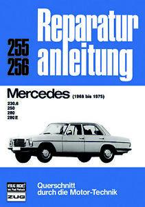 Mercedes-8-W114-230-6-250-280-E-6-Zyl-Benzin-Reparaturanleitung-deutsch-Buch