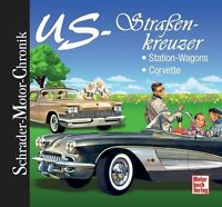 US-Straßenkreuzer - Stationn-Wagons/Corvette (2012)