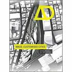 Mass Customised Cities by John Wiley & Sons Inc (Paperback, 2015)