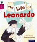 Oxford Reading Tree Infact: Level 10: the Life of Leonardo by Brita Granstrom, Mick Manning (Paperback, 2014)