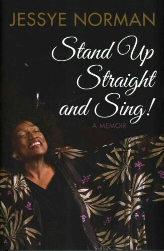 """1 of 1 - """"AS NEW"""" Stand Up Straight And Sing: A Memoir, Jessye Norman, Book"""