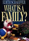 What is a Family by E Schaeffer (Paperback, 1993)