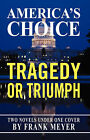 America's Choice: Tragedy or Triumph by Frank Meyer (Paperback / softback, 2007)