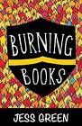 Burning Books by Jess Green (Paperback, 2015)