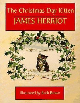 The Christmas Day Kitten  Herriot, James  Used - Good 9780312097677   eBay