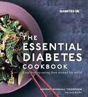 The Essential Diabetes Cookbook: Good Healthy Eating from Around the World. Supported by Diabetes UK by Antony Worrall Thompson, Louise Blaire (Paperback, 2016)