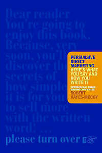 Persuasive-Direct-Marketing-Heres-What-You-Say-and-How-You-Write-It-Robert-Ha