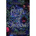 Reign of Shadows by Sophie Jordan (Paperback, 2017)