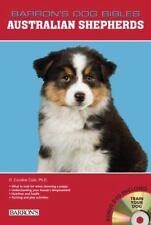Barron's Dog Bibles: Australian Shepherds by D. Caroline Coile (2011, Hardcover)