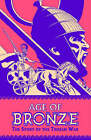 Age of Bronze: v. 3, Pt. 1: Betrayal by Eric Shanower (Paperback, 2007)