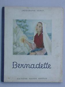 Bernadette de J. Verly - éd. Mappus Enfantina Lourdes 1952 Christianisme
