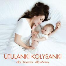 Utulanki Kolysanki - dla Dziecka i dla Mamy (CD) NEW