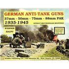 German Anti-tank Guns: 37mm, 50mm, 88mm PAK by Werner Haupt (Paperback, 1991)