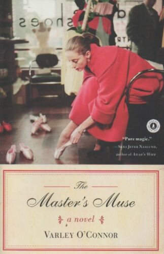 1 of 1 - The Master's Muse: A Novel; Varley O'Connor. LIKE NEW!