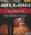 The Scarlet Ruse by John D MacDonald (CD-Audio, 2013)