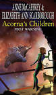 Acorna's Children: First Warning by Elizabeth Ann Scarborough, Anne McCaffrey (Paperback, 2006)