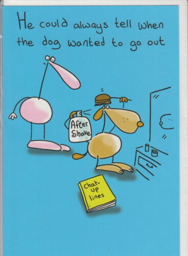 Humour Birthday Card - ~ FREE P/&P Could Tell When Dog Wants To Go Out MIX10
