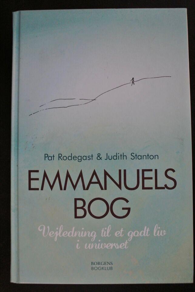 emmanuels bog - vejledning til et godt liv i, pat rodegast og