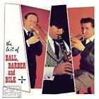 Best Of Ball Barber Bilk von Ball/Barber/Bilk